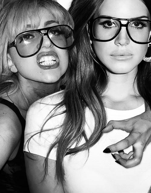 Lana e Gaga